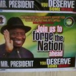 2015 Elections; Rash of President Jonathan Posters Flood Enugu, Residents Say It's Untimely