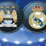 UEFA: Manchester City Tackle Real Madrid In Semi-Final