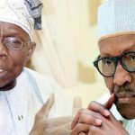 Obasanjo Says Buhari Plotting to Jail Him on False Charges, Vows to Fight On